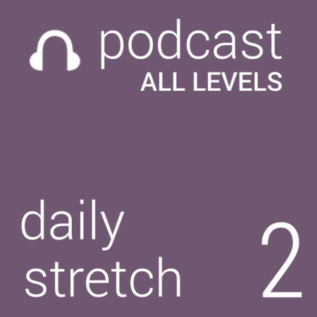 Daily Stretch 2 - Upper Body